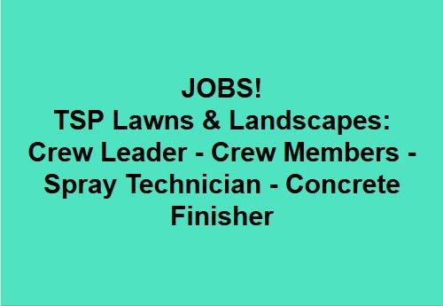 Landscaping Employment Tsp Lawns Amp Landscapes Yorktown